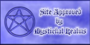 Site Approved by Mystickal Realms